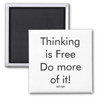 Das Denken ist frei Quadratischer Magnet