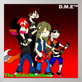 """Das DuDeMeisterZ Plakat """"das Band """""""
