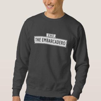 Das Embarcadero, San Francisco Straßenschild Sweatshirt