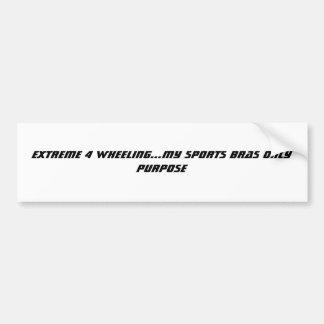 DAS EXTREM 4, DAS… MEINE SPORT-BH PURPOSE DREHT AUTOAUFKLEBER