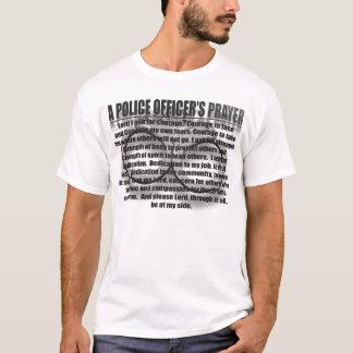 DAS GEBET EINES POLIZEIBEAMTEN T-Shirt