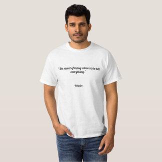 """""""Das Geheimnis des Seins eine Bohrung ist, alles T-Shirt"""