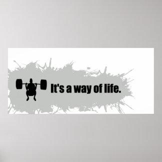 Das Gewichtsanheben ist eine Lebensart Poster