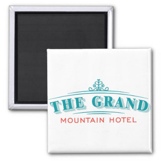 """""""Das großartige Gebirgshotel-"""" Magnet Quadratischer Magnet"""