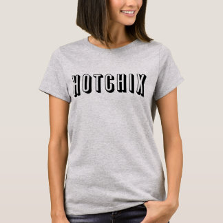 """""""Das HOTCHIX"""" der Frauen T - Shirt (grau)"""