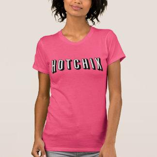 """Das HOTCHIX"" der Frauen T - Shirt (Rosa)"
