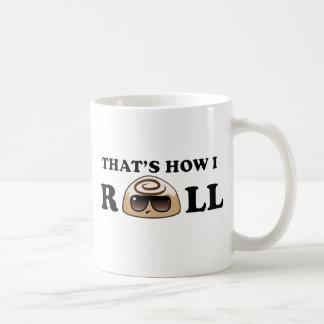 Das ist, wie ich rolle: Zimtgebäck Kaffeetasse