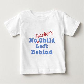 Das Kind keines Lehrers hinten verlassen Baby T-shirt