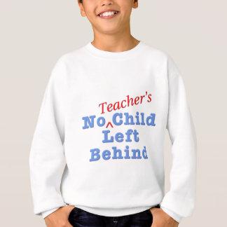 Das Kind keines Lehrers hinten verlassen Sweatshirt