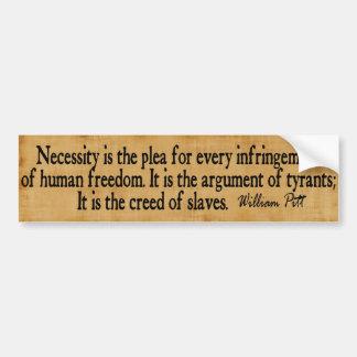 Das Kredo der Sklaven… William Pitt Auto Sticker