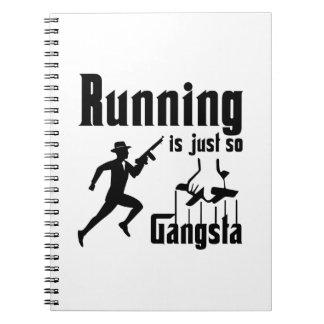 Das Laufen ist so Gangsta Notizblock