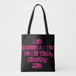 Das Leben fängt am Ende Ihrer Komfortzone an Tasche