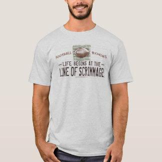 Das Leben fängt bei Line of Scrimmage an! T - T-Shirt