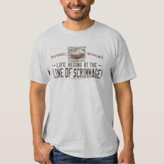 Das Leben fängt bei Line of Scrimmage an! T - Tshirts