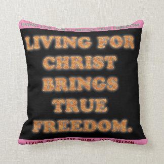 Das Leben für Christus holt wahre Freiheit Kissen