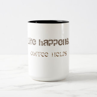 Das Leben geschieht. Coffe Hilfen Zweifarbige Tasse
