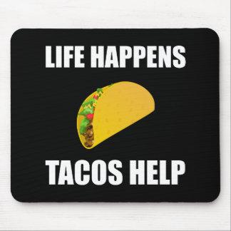 Das Leben geschieht Tacos-Hilfe Mauspads