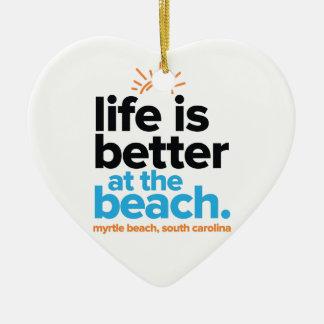 Das Leben ist am Strand besser Keramik Ornament