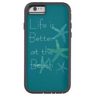 Das Leben ist am Strand besser Tough Xtreme iPhone 6 Hülle
