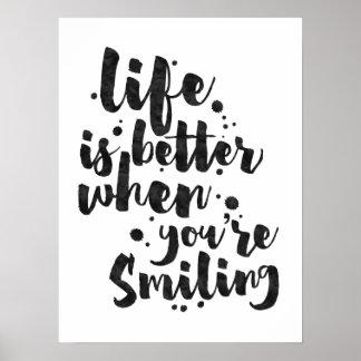 Das Leben ist beim Lächeln - inspirierend Plakat