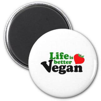 Das Leben ist besser vegan Runder Magnet 5,1 Cm
