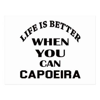 Das Leben ist besser, wenn Sie Capoeira Tanz Postkarte