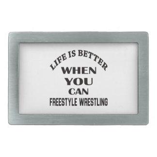 Das Leben ist besser, wenn Sie Freistil-Wrestling Rechteckige Gürtelschnalle