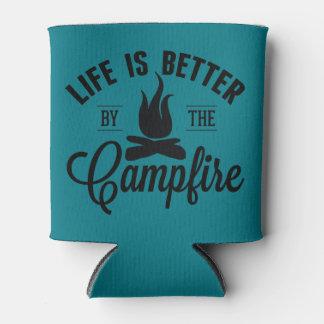 Das Leben ist durch das Lagerfeuer besser Dosenkühler