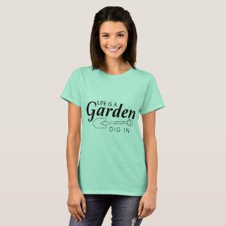 Das Leben ist ein Garten, graben ihn helles T-Shirt