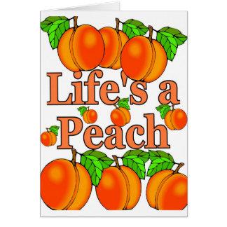 Das Leben ist ein Pfirsich Karte