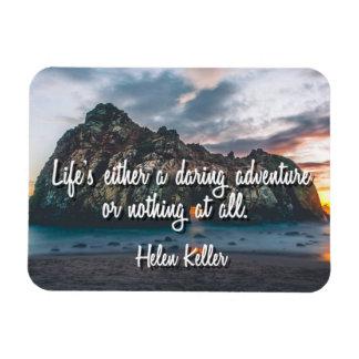 Das Leben ist ein verwegener Abenteuer-Magnet Magnet
