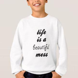 Das Leben ist eine schöne Verwirrung Sweatshirt