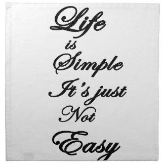 das Leben ist es ist nicht einfach einfach Serviette