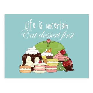 Das Leben ist essen Nachtisch zuerst unsicher Postkarte
