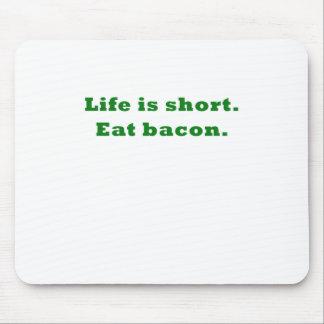 Das Leben ist essen Speck kurz Mousepad