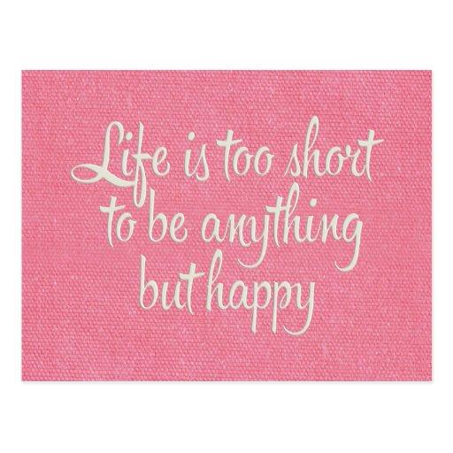 Das Leben ist ist glückliche rosa Leinwand kurz Postkarte