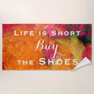 Das Leben ist kurze Kauf-Schuh-orange rosa Strandtuch