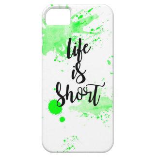 das Leben ist kurzer Telefonkasten Hülle Fürs iPhone 5