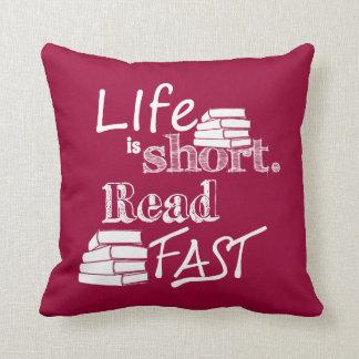 Das Leben ist, las schnell kurz Kissen