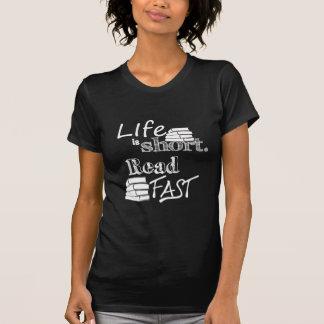 Das Leben ist, las schnell kurz T-Shirt