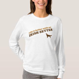 Das Leben ist mit einem Irischen Setter besser T-Shirt