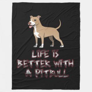 Das Leben ist mit einer Grube Terrier besser Fleecedecke
