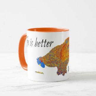 Das Leben ist mit Hühnern besser Tasse