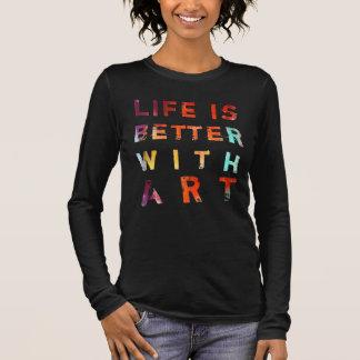 Das Leben ist mit Kunst besser Langarm T-Shirt
