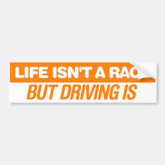 Das Leben ist nicht ein Rennen Autoaufkleber