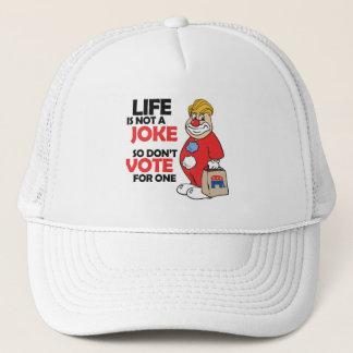 Das Leben ist nicht ein Witz, so wählen nicht für Truckerkappe