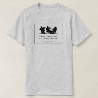 Das Leben ist nicht eine Angelegenheit von Glaube T-Shirt