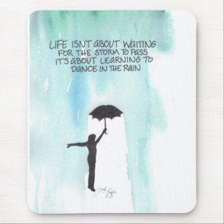 Das Leben ist nicht wartete ungefähr den Sturm, um Mousepad