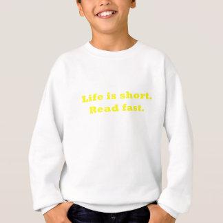 Das Leben ist schnell gelesen kurzes Sweatshirt