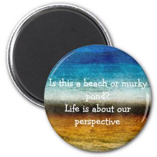Das Leben ist über unsere Perspektive Runder Magnet 5,7 Cm